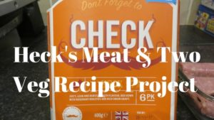Heck's meat and two veg recipe project