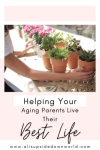Helping your aging parents live their best life Pinterest image
